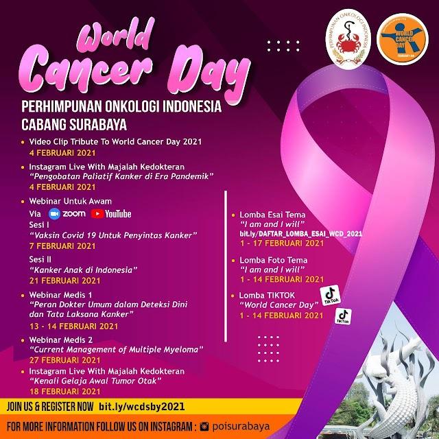 "Perhimpunan Onkologi Indonesia (POI) Cabang Surabaya     dengan bangga mempersembahkan    ""Peringatan World Cancer Day 2021"""