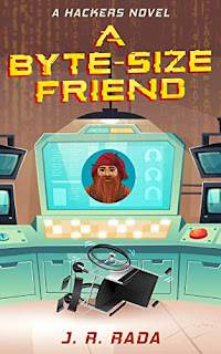 A Byte-Sized Friend (Hacker #1) - A middle-reader adventure in virtual reality book promotion sites J. R. Rada