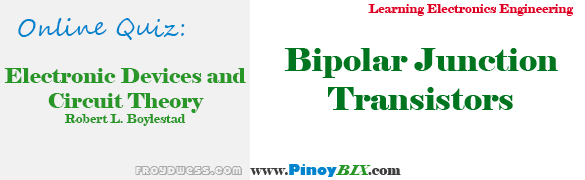 Practice Quiz in Bipolar Junction Transistors