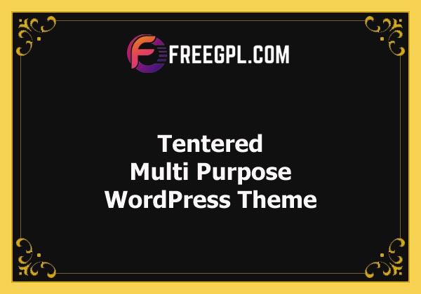 Tentered - Multi Purpose WordPress Theme Nulled Download Free