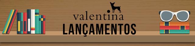 [Lançamento] Editora Valentina @Edvalentina
