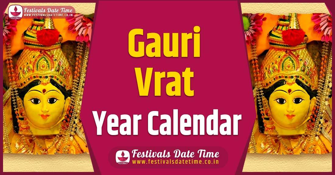 Gauri Vrat Year Calendar, Gauri Vrat Festival Schedule