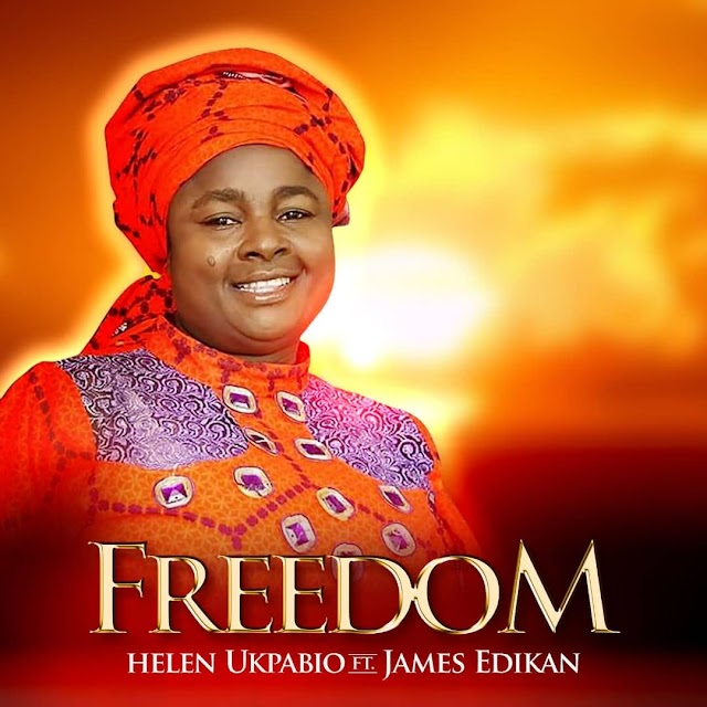 [NEW MUSIC] MP3 + VIDEO:FREEDOM - Apostle Helen (ft. James Edikan)