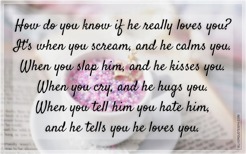 How Do You Know If He Really Loves You?, Picture Quotes, Love Quotes, Sad Quotes, Sweet Quotes, Birthday Quotes, Friendship Quotes, Inspirational Quotes, Tagalog Quotes