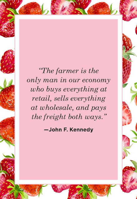 The Farmer Is The Only Man In Our Economy