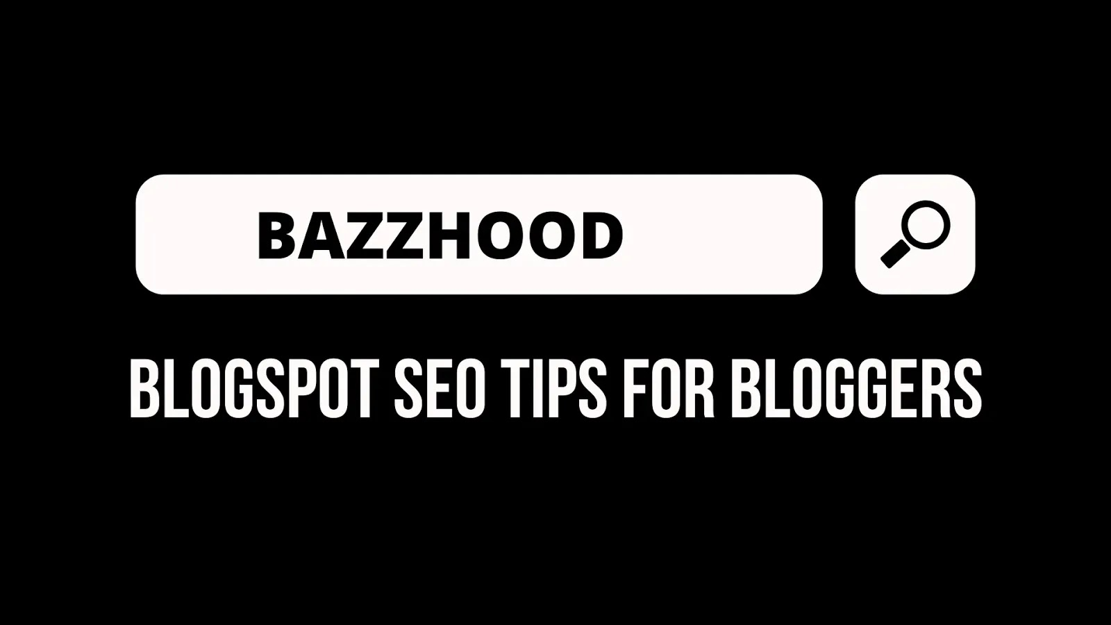 Blogspot SEO Tips for Bloggers With On-Page SEO Guide 2020