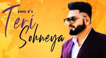 Teri Sohneya Lyrics - King B