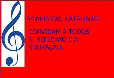A imagem diz: as músicas natalinas convidam a reflexão e a adoração.