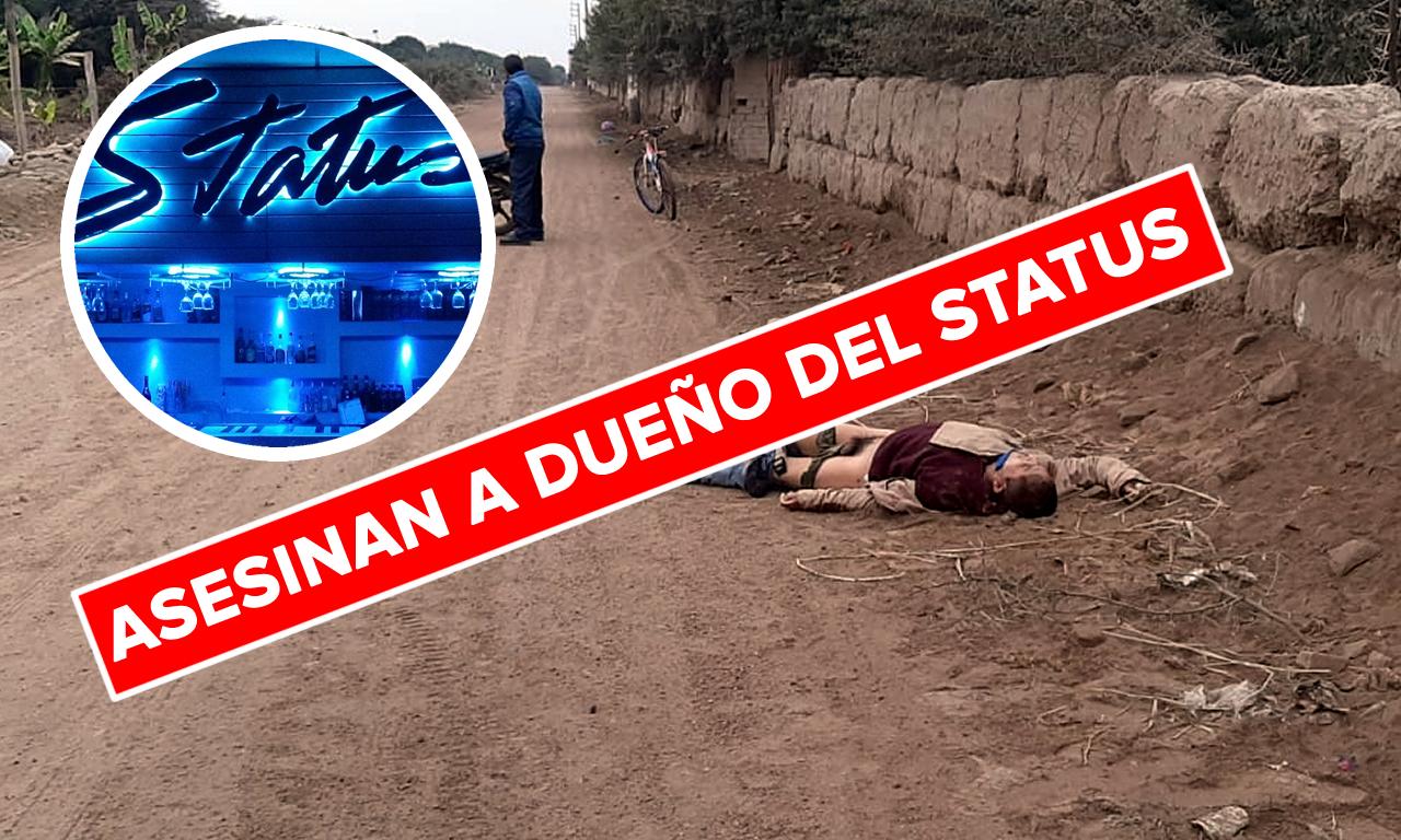 asesinaron a dueño de status CARLOS MIGUEL DE LA CRUZ QUISPE