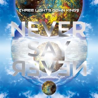 [Lirik+Terjemahan] THREE LIGHTS DOWN KINGS - NEVER SAY NEVER