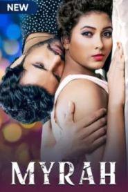 Myrah (2021) Season 1 Complete Hindi 720p HDRip 1.1GB