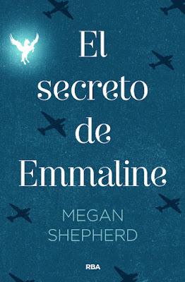 EL SECRETO DE EMMALINE. Megan Shepherd (RBA Molino - 16 Marzo 2017) PORTADA LIBRO NOVELA JUVENIL