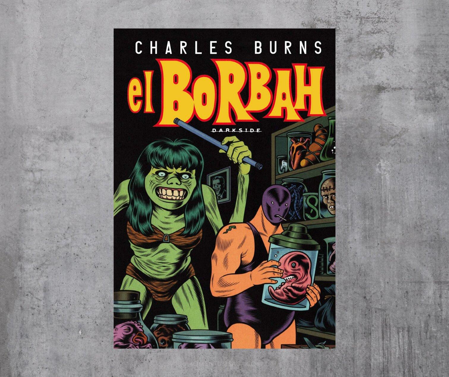 Resenha: El Borbah, de Charles Burns