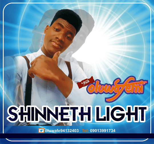 MUSIC: Shinneth Light – Oluwafemi