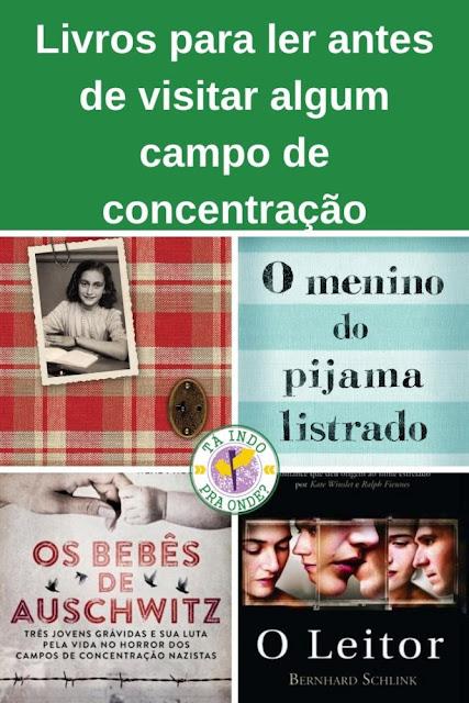 Livros e filmes para você ler/assistir antes de visitar algum campo de concentração