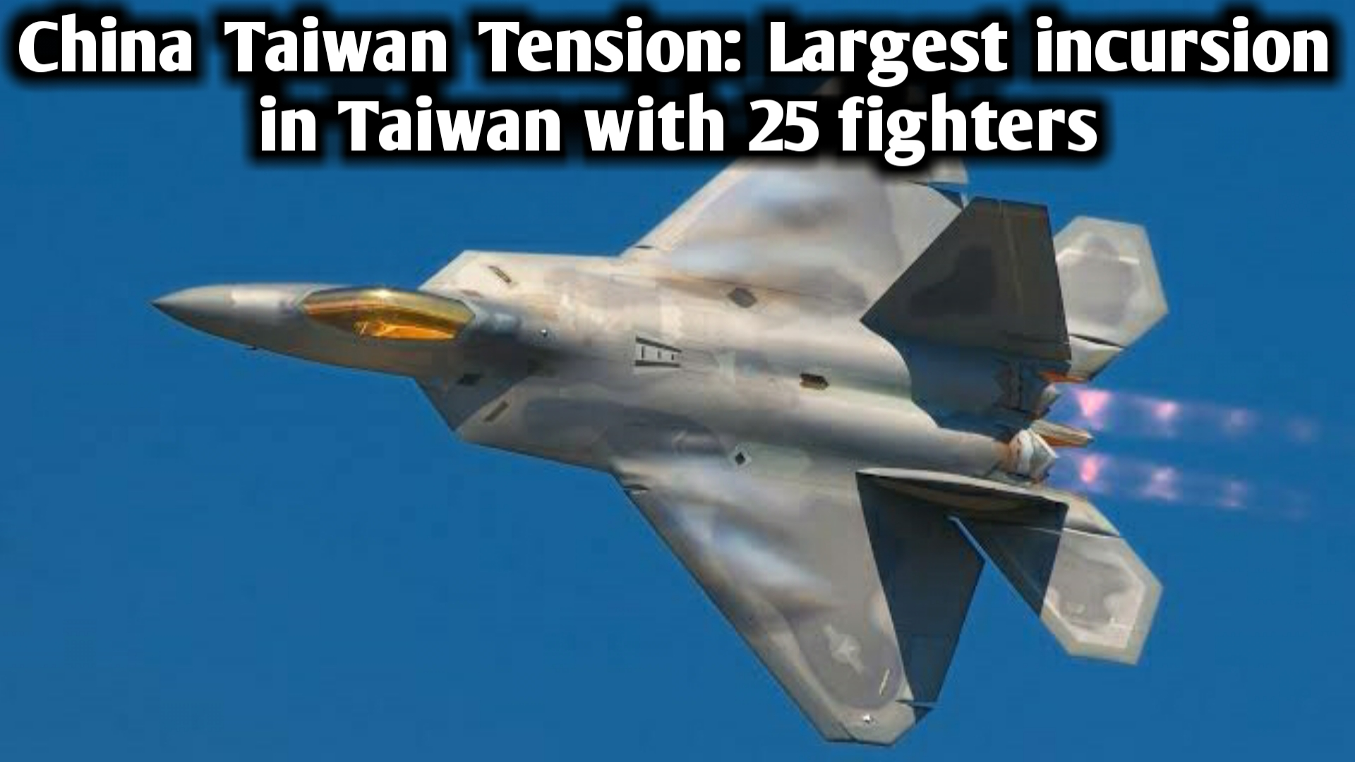 China Taiwan Tension: Biggest Infiltration in Taiwan with 25 Fighters
