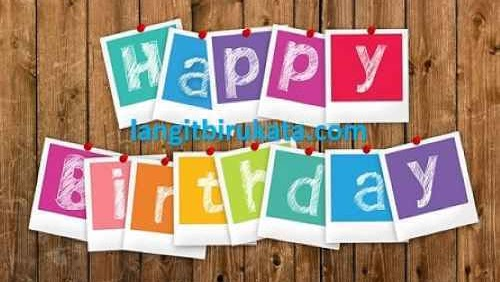 25 Ucapan Selamat Ulang Tahun Bahasa Inggris Untuk Diri Sendiri Langitbirukata Com