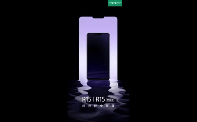OPPO Will Jump to the iPhone X-like Notch Trend with R15, R15 Plus