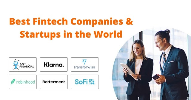 Top 25 Best Fintech Companies and Startups in the World