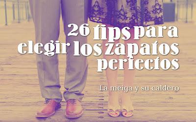 26 tips para elegir los zapatos perfectos