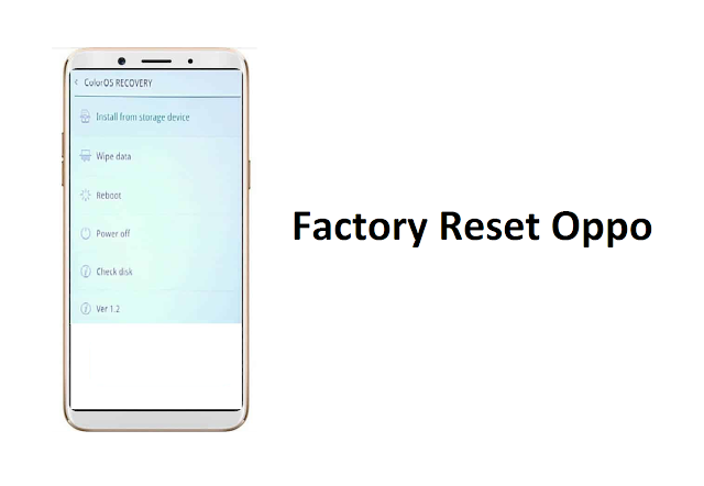 cara factory reset hp oppo