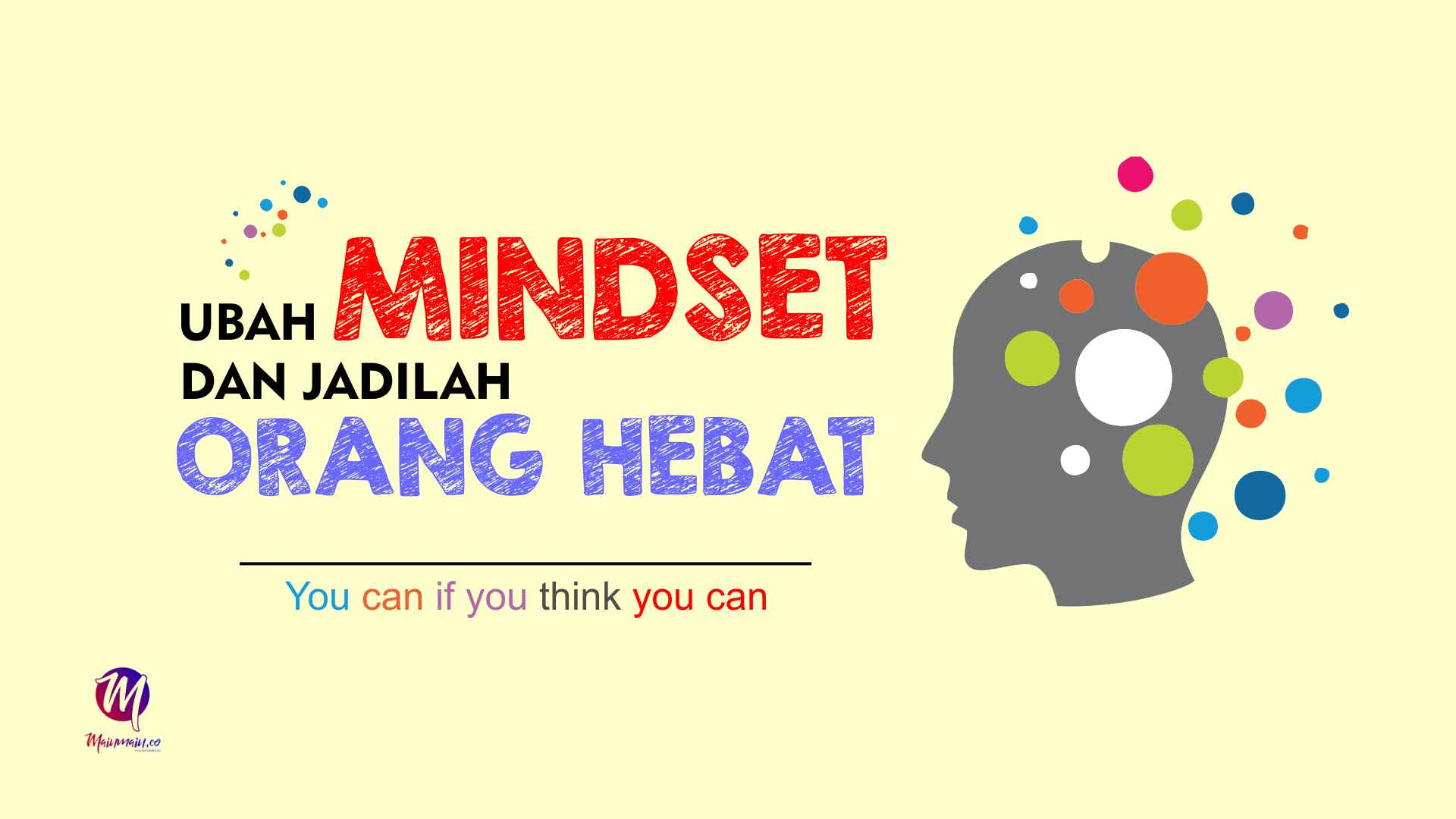 Ubah Mindset dan Jadilah Orang Hebat