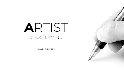 ARTIST & MASTERMIND © Paweł Rewucki