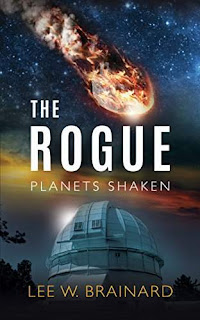 The Rogue --- a paradigm-changing Christian apocalyptic by Lee W. Brainard