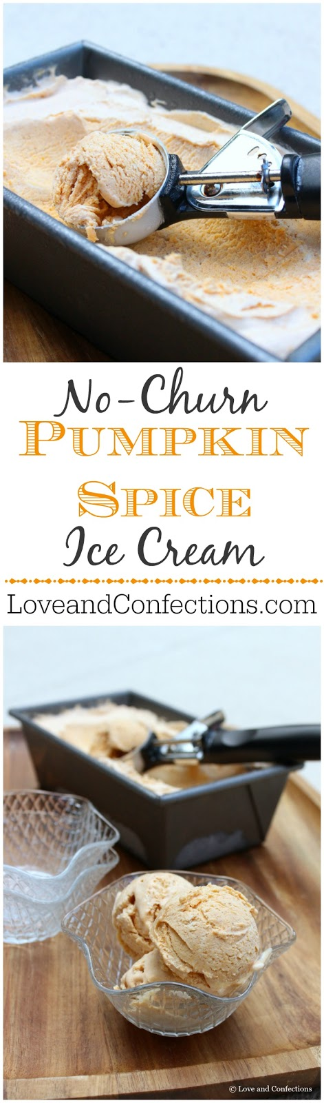 No-Churn Pumpkin Spice Ice Cream from LoveandConfections.com #PumpkinWeek