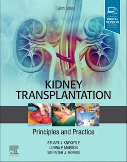 Kidney Transplantation Principles and Practice Principles and Practice 8th Edition