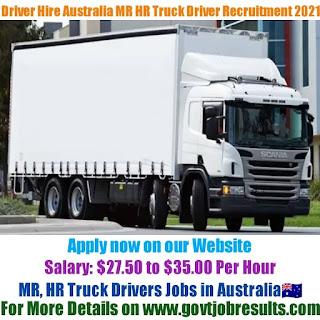 Driver Hire Australia MR HR Truck Driver Recruitment 2021-22