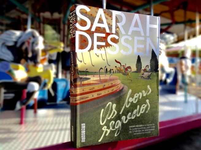 Os Bons Segredos | Sarah Dessen