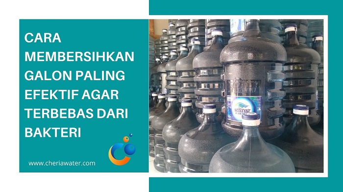 Cara Membersihkan Galon Air Minum