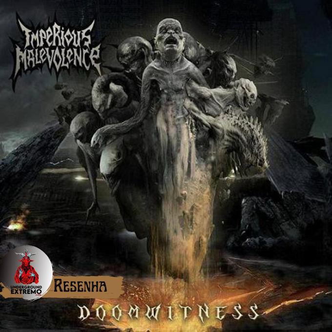 "Resenha #200: ""Doomwitness"" (2013) - Imperious Malevolance"