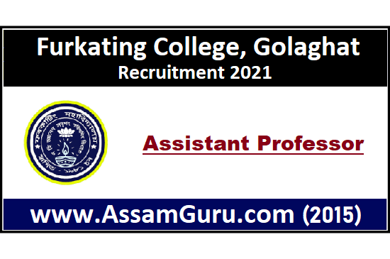 furkating-college-golaghat-Jobs-2021