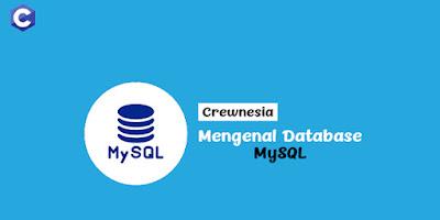 Mari Mengenal Database MySQL