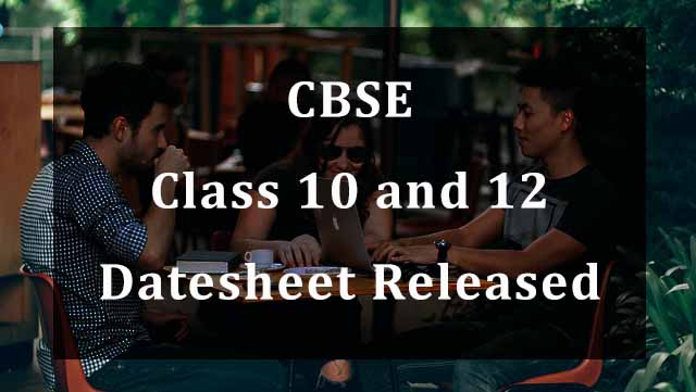 CBSE Board Exams Class 10 and 12 will starts from May 4 2021