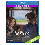 La boda de mi ex (2018) BRRip 720p Audio Dual Latino-Ingles