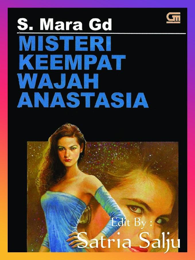 Novel Karya S Mara GD : Misteri Keempat Wajah Anastasia