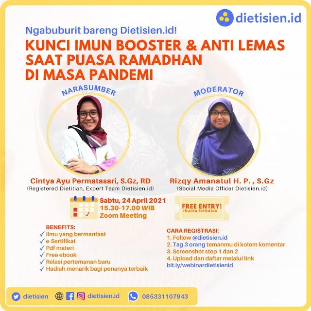 (FREE) WEBINAR   *Kunci Imun Booster dan Anti Lemas Saat Puasa Ramadhan di Masa Pandemi*