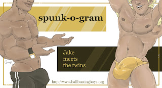 http://ballbustingboys.blogspot.com/2018/08/spunk-o-gram-jake-meets-twins.html