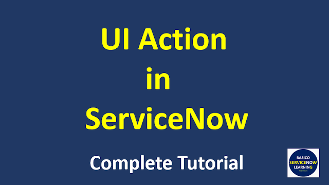 ui action in servicenow,ui actions in servicenow,servicenow ui action server side