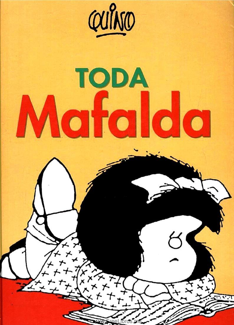 Toda Mafalda – Quino