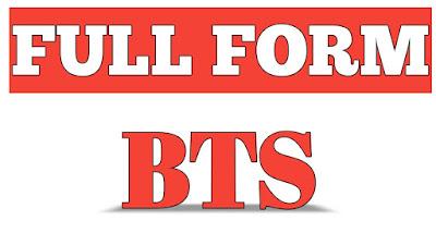 Bts Full Form