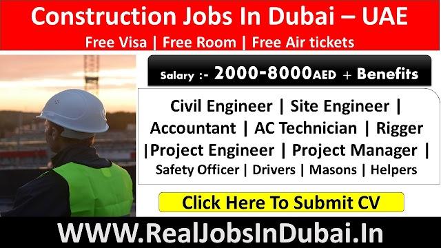 Construction Jobs In Dubai - UAE 2021