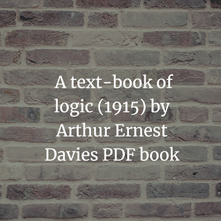 text-book of logic (1915) by Arthur Ernest Davies