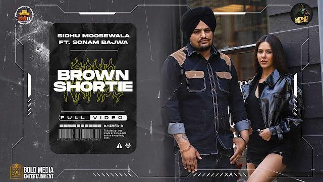 Brown Shortie Lyrics - Sidhu Moose Wala   Moosetape