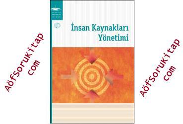 Aöf Destek, aöf ders Kitapları, İnsan Kaynakları Yönetimi, Aöf insan kayları yönetimi pdf indir, aöf insan kaynakları indir, insan kayları dersi, insan kayları yönetimi ders kitabı, Aöf ders kitapları pdf indir