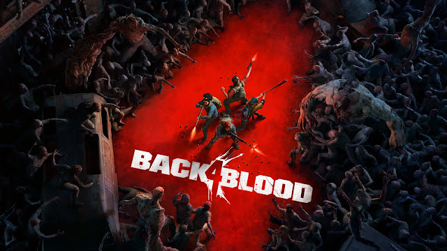 back 4 blood released october 12, b4b 2021 first-person co-op zombie shooter turtle rock studios warner bros interactive entertainment pc steam ps4 ps5 xb1 xsx