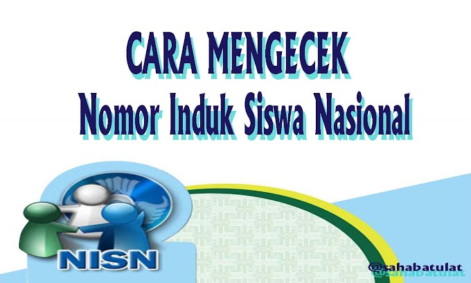 CARA MENGECEK NOMOR INDUK SISWA NASIONAL (NISN)